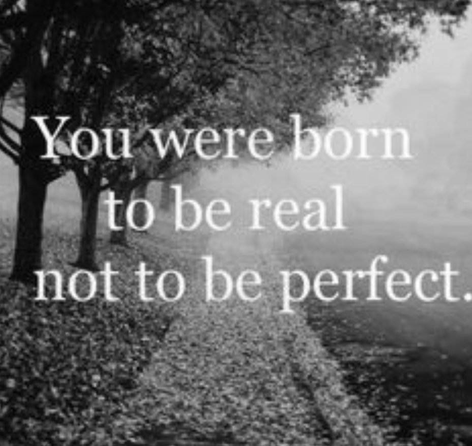 Perfectie bij iedere uitvaart - citaat you were born tot be real not to be perfect